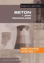 Beton i jego technologie Z. Jamro¿y [eBook PL]